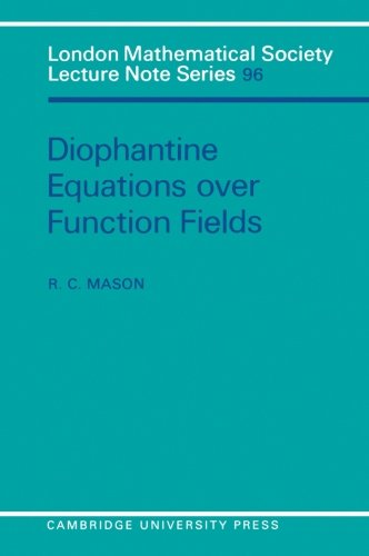 9780521269834: Diophantine Equations over Function Fields (London Mathematical Society Lecture Note Series)