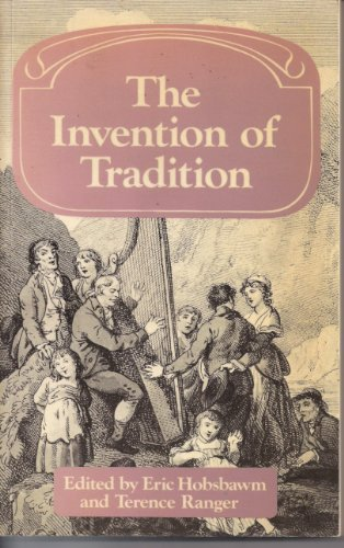 9780521269858: The Invention of Tradition (Past and Present Publications)