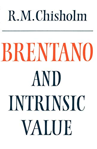 9780521269896: Brentano and Intrinsic Value (Modern European Philosophy)