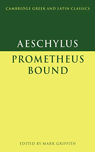 9780521270113: Prometheus Bound (Cambridge Greek and Latin Classics)