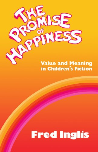 9780521270700: The Promise of Happiness: Value and Meaning in Children's Fiction