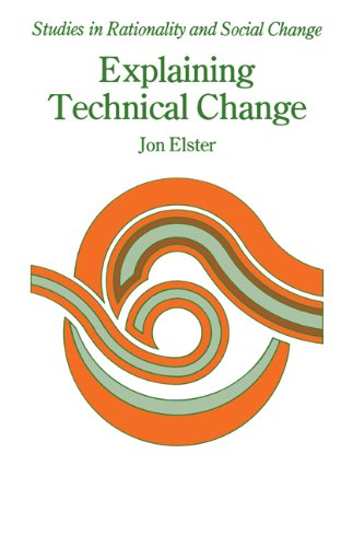 9780521270724: Explaining Technical Change: A Case Study in the Philosophy of Science (Studies in Rationality and Social Change)