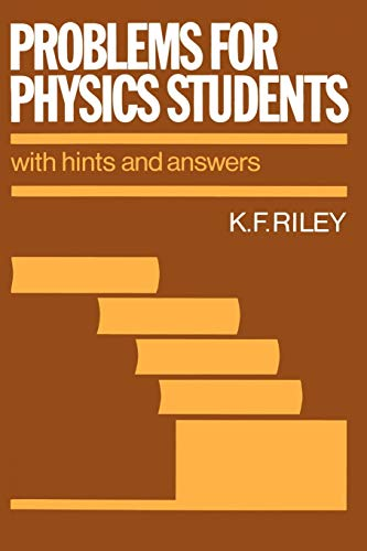 9780521270731: Problems for Physics Students: With Hints and Answers
