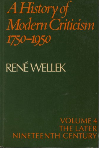 9780521270755: A History of Modern Criticism 1750-1950: The Later Nineteenth Century