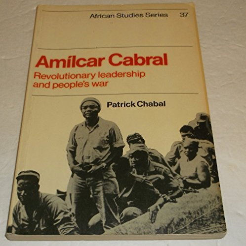 9780521271134: Amilcar Cabral: Revolutionary Leadership and People's War (African Studies)