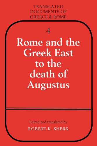 9780521271233: Rome and the Greek East to the Death of Augustus (Translated Documents of Greece and Rome)