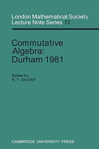 9780521271257: Commutative Algebra: Durham 1981 (London Mathematical Society Lecture Note Series)