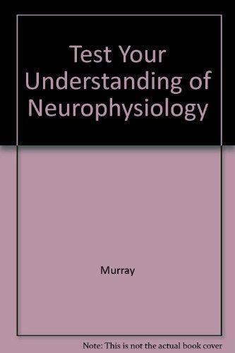 9780521271271: Test Your Understanding of Neurophysiology