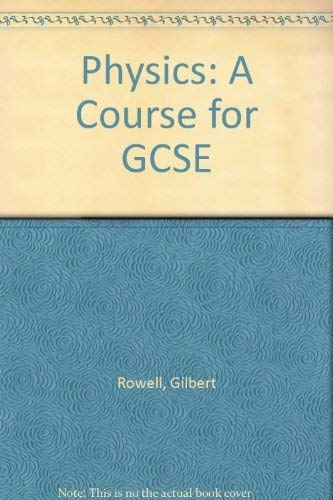 9780521271288: Physics: A Course for GCSE