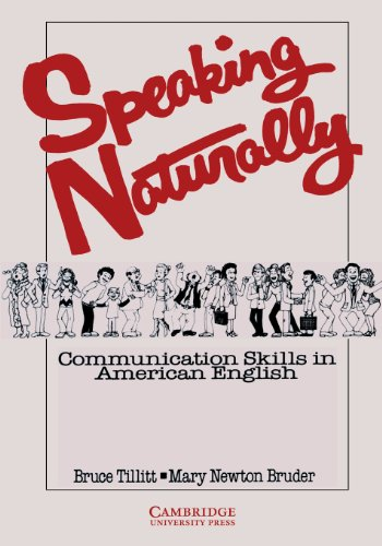 9780521271301: Speaking Naturally Student's book: Communication Skills in American English
