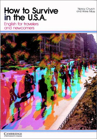 9780521272063: How to Survive in the USA: English for Travelers and Newcomers