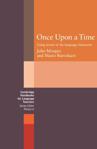 9780521272629: Once upon a Time: Using Stories in the Language Classroom (Cambridge Handbooks for Language Teachers)