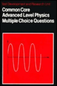 9780521272810: Common Core Advanced Level Physics Multiple Choice Questions (Objective Test Series)