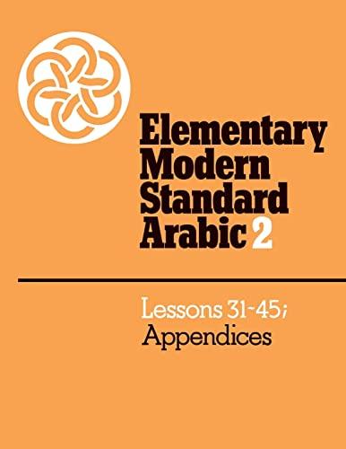 9780521272964: Elementary Modern Standard Arabic: Volume 2, Lessons 31-45; Appendices: 002