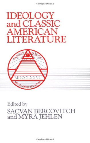 9780521273091: Ideology and Classic American Literature (Cambridge Studies in American Literature and Culture)