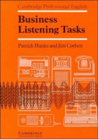 Business Listening Tasks Student's book (0521273269) by Patrick Hanks; Jim Corbett