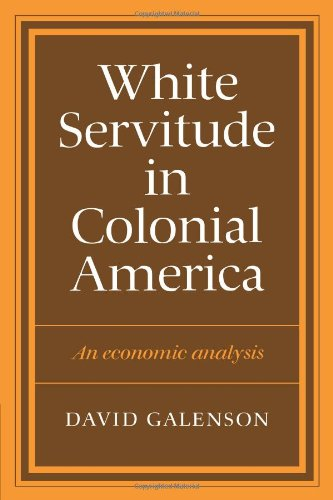 9780521273794: White Servitude in Colonial America: An economic analysis