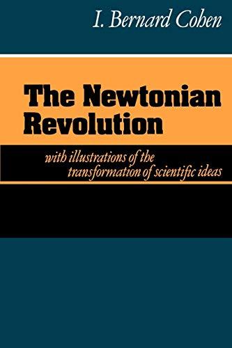 9780521273800: The Newtonian Revolution Paperback