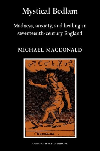 9780521273824: Mystical Bedlam Paperback (Cambridge Studies in the History of Medicine)
