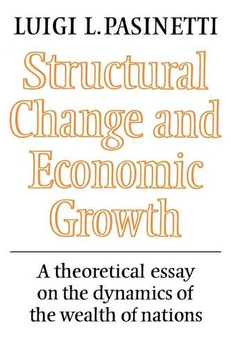 9780521274104: Structural Change and Economic Growth: A Theoretical Essay on the Dynamics of the Wealth of Nations