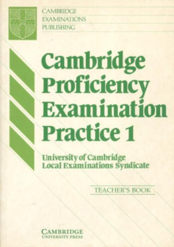 9780521274265: Cambridge Proficiency Examination Practice 1 Teacher's book