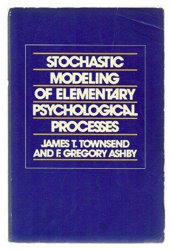 9780521274333: Stochastic Modeling of Elementary Psychological Processes