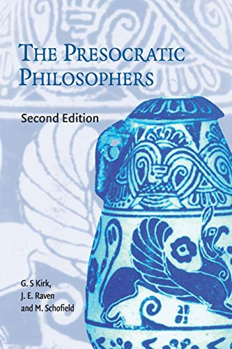 9780521274555: The Presocratic Philosophers: A Critical History with a Selcetion of Texts