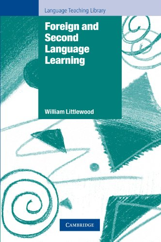 Foreign and Second Language Learning: Language Acquisition Research and its Implications for the ...