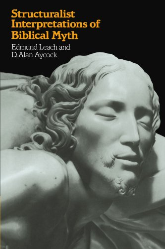 Structuralist Interpretations of Biblical Myth: Edmund Leach and