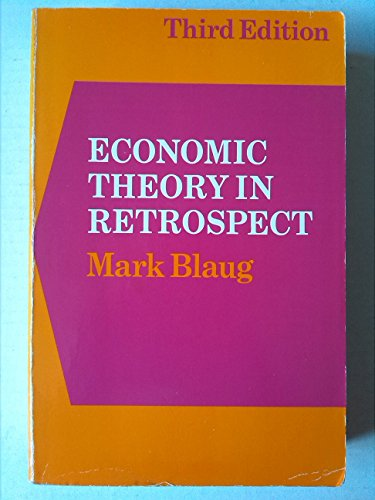 Economic Theory Retrospct: Blaug, Mark
