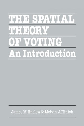 9780521275156: The Spatial Theory of Voting: An Introduction