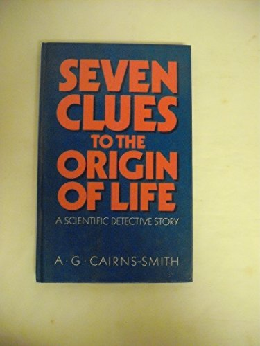 9780521275224: Seven Clues To The Origin of Life