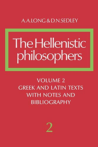 9780521275576: The Hellenistic Philosophers: Volume 2, Greek and Latin Texts with Notes and Bibliography