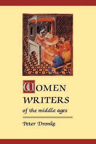 9780521275736: Women Writers of the Middle Ages: A Critical Study of Texts from Perpetua to Marguerite Porete