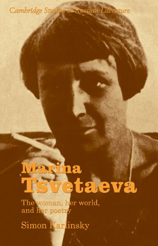9780521275743: Marina Tsvetaeva: The Woman, her World, and her Poetry (Cambridge Studies in Russian Literature)