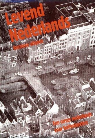 9780521275767: Levend Nederlands: Een cursus Nederlands voor Buitenlanders