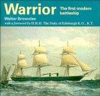 Warrior - The First Modern Battleship: Walter Brownlee