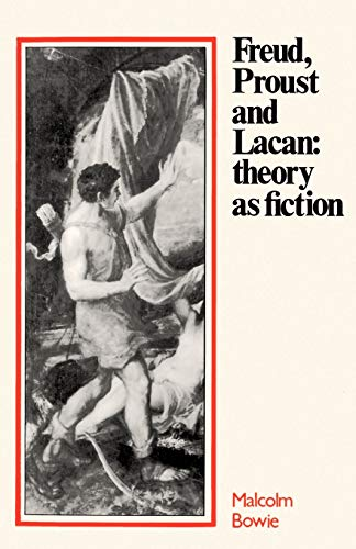 9780521275880: Freud, Proust and Lacan: Theory as Fiction