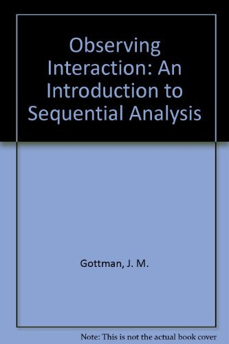 9780521275934: Observing Interaction: An Introduction to Sequential Analysis