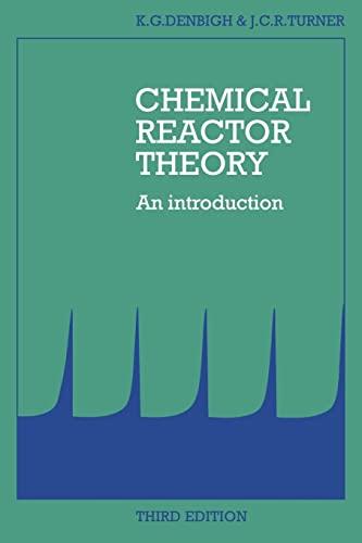 Chemical Reactor Theory. An Introduction.: Denbigh, K G ; Turner, J C R