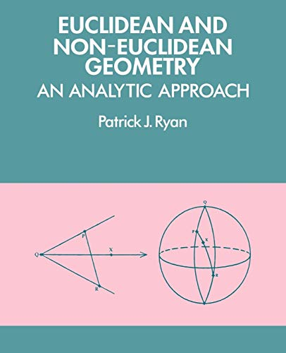 9780521276351: Euclidean and Non-Euclidean Geometry: An Analytic Approach
