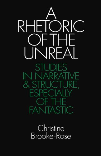 9780521276566: A Rhetoric of the Unreal: Studies in Narrative and Structure, Especially of the Fantastic (Cambridge Paperback Library)
