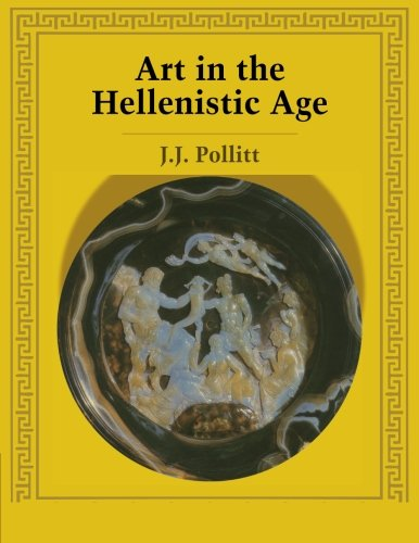 9780521276726: Art in the Hellenistic Age Paperback