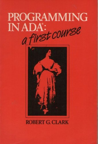 9780521276757: Programming in Ada: A First Course