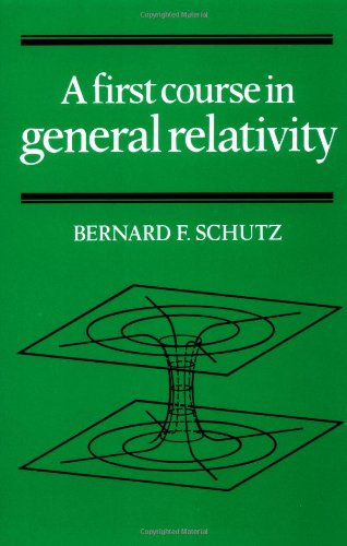 9780521277037: A First Course in General Relativity