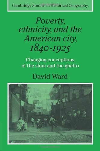 9780521277112: Poverty, Ethnicity and the American City, 1840-1925: Changing Conceptions of the Slum and Ghetto