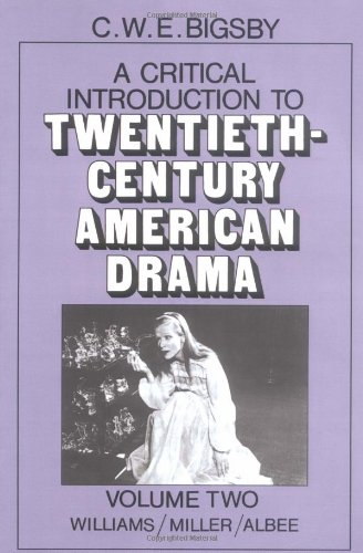 9780521277174: A Critical Introduction to Twentieth-Century American Drama: Volume 2, Williams, Miller, Albee Paperback