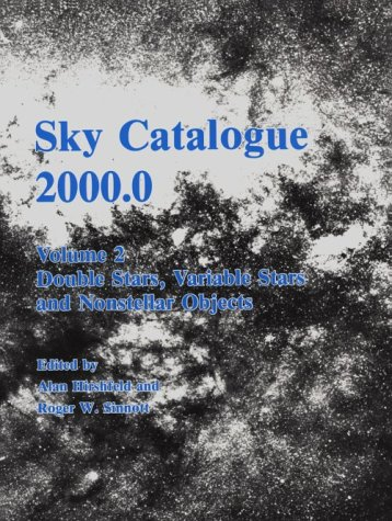 9780521277211: 002: Sky Catalogue 2000.0: Volume 2, Galaxies, Double and Variable Stars, and Star Clusters: Stars to Visual Magnitude 2000.0: Double Stars, Variable Stars and Nonstellar Objects v. 2