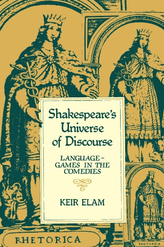 9780521277341: Shakespeare's Universe of Discourse: Language-Games in the Comedies