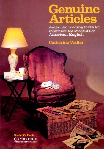 Genuine Articles Student's book: Authentic Reading Tasks: Walter, Catherine
